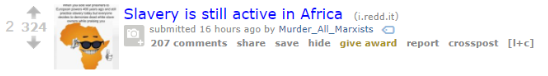 A Reddit post with the title 'Slavery is still active in Africa'
